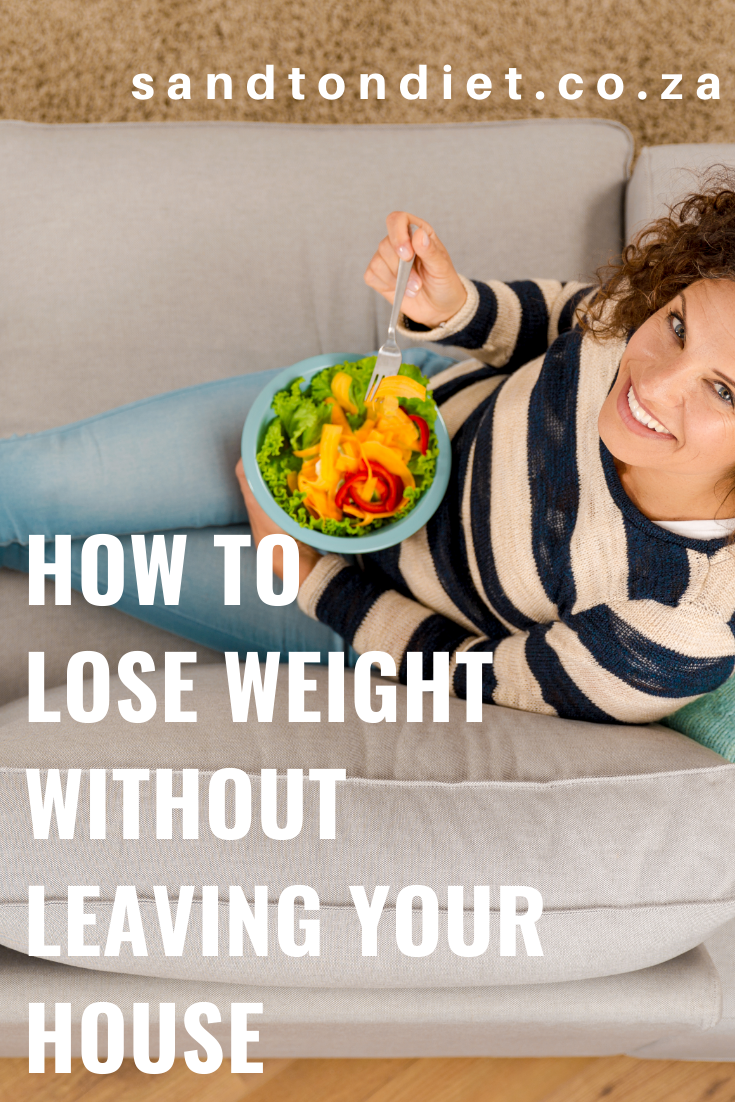 Lose weight without leaving your house